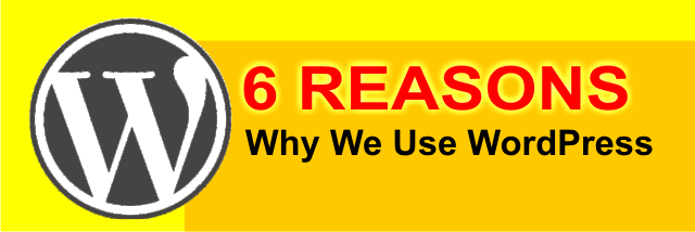 6 reasons why we use wordpress