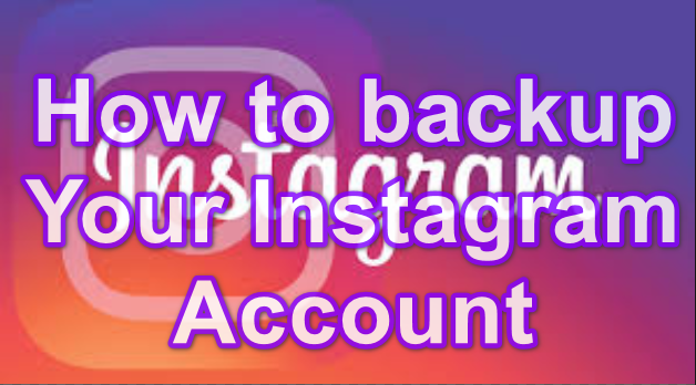 backup Instagram account