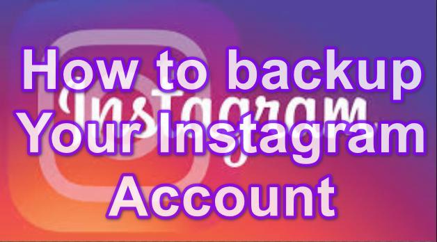 backup Instagram account