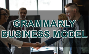 Grammarly Business Model