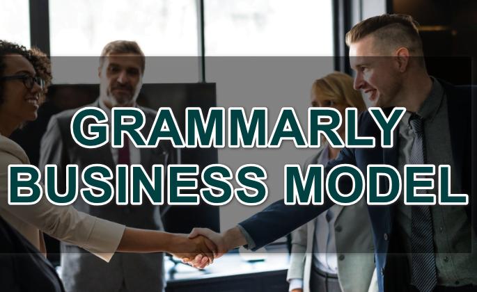 GRAMMARLY BUSINESS MODEL