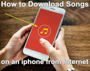 How to Download Songs on an iphone from Internet