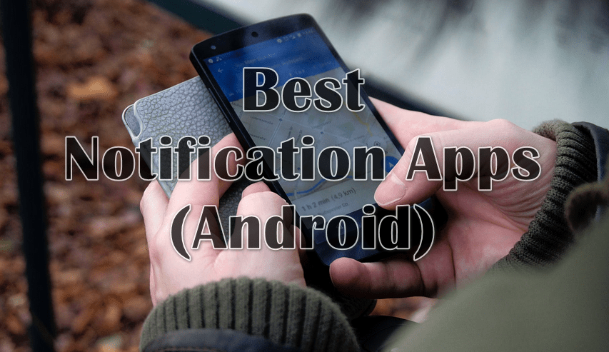 Notification apps for android