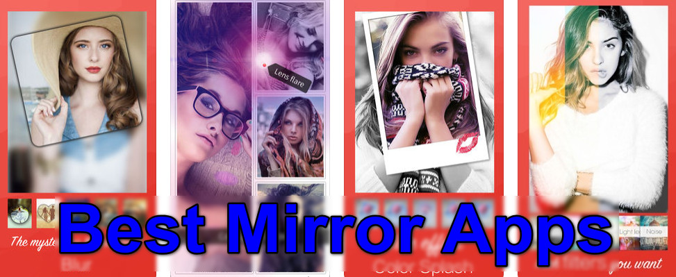 10 Best Face Mirror App for Android And iOS To Find Out How