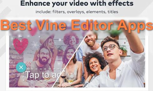 best vine editor apps
