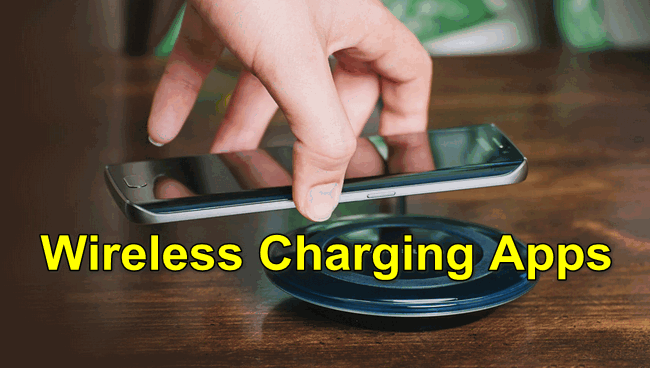Wireless Charging Apps-
