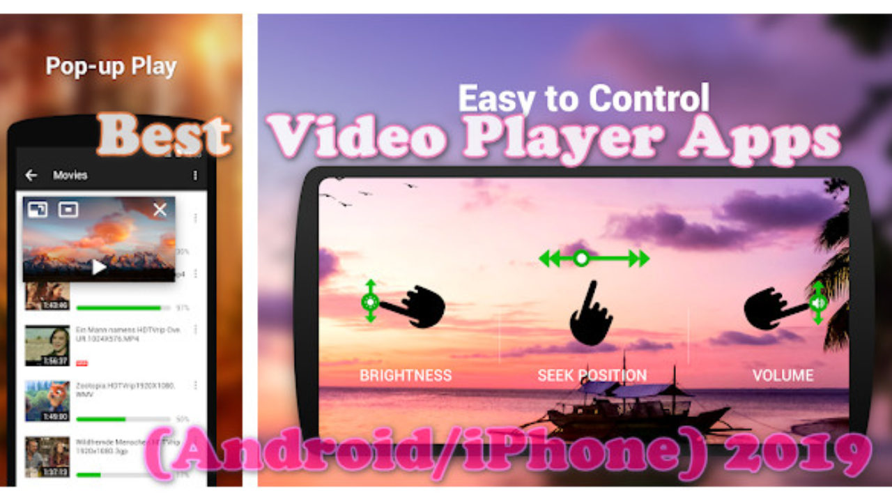 10 Best Video Player Apps (Android/iPhone) 2019 - Nolly Tech