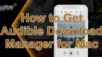 How to Get Audible Download Manager for Mac