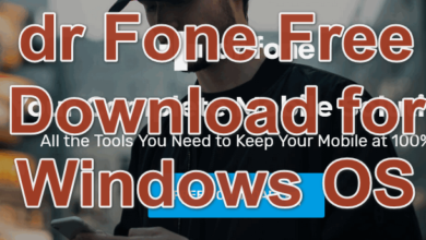 dr Fone Free Download for Windows OS